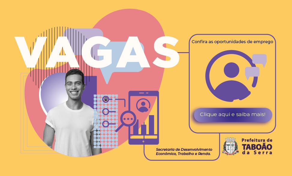 ESPAÇO DO TRABALHADOR  OFERECE MAIS DE 160 VAGAS DE EMPREGO E ESTÁGIO